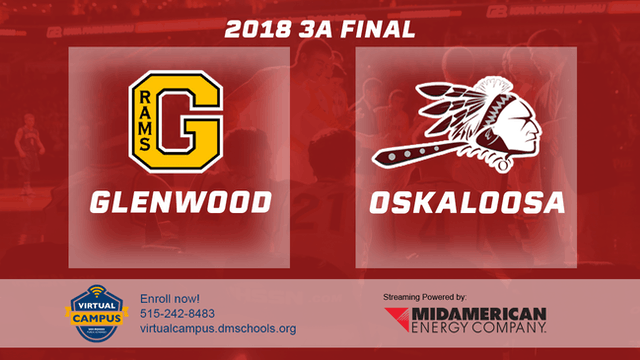 2018 Basketball Class 3A Championship (Glenwood vs. Oskaloosa)
