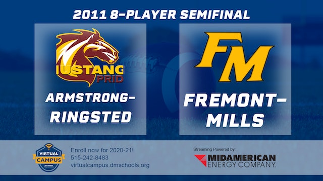 2011 Football 8-Player Semifinal - Armstrong-Ringsted vs. Fremont-Mills, Tabor