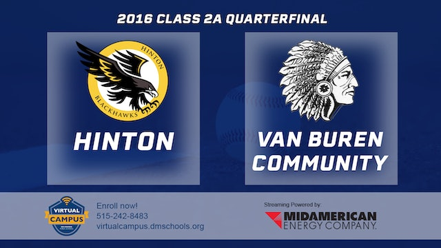 2016 Baseball 2A Quarterfinal - Hinton vs. Van Buren Community