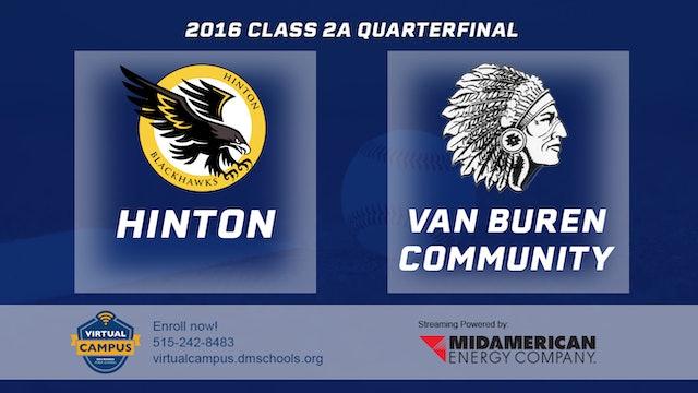 2016 2A Baseball Quarter Finals: Hinton vs. Van Buren Community
