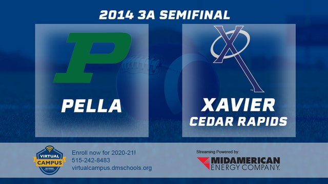 2014 Football 3A Semifinal Pella vs Xavier, Cedar Rapids