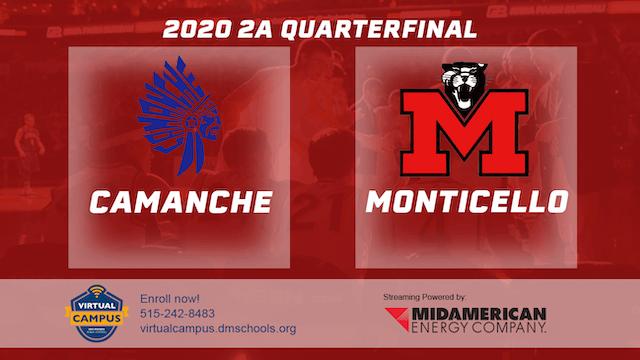2020 2A Basketball Quarter Finals: Camanche vs. Monticello