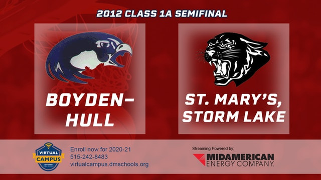 2012 Basketball 1A Semifinal - Boyden-Hull vs. St. Mary's, Storm Lake