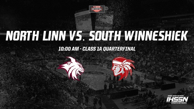 IHSAA 1A Basketball Quarter Finals: North Linn, Troy Mills vs. South Winneshiek