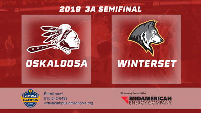 2019 Basketball 3A Semifinal - Oskaloosa vs. Winterset
