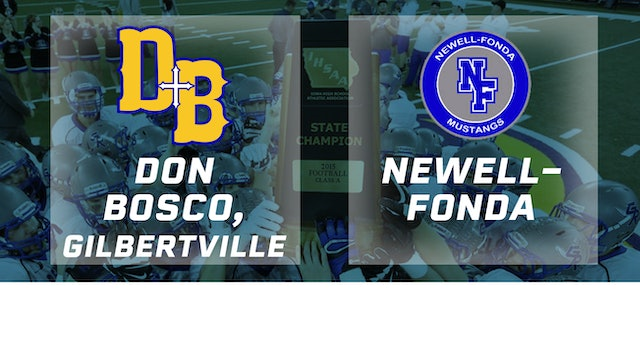 2015 Football 8-Player Semifinal - Don Bosco, Gilbertville vs. Newell-Fonda