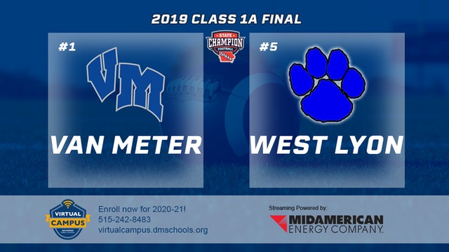 2019 Football 1A Final - #1 Van Meter vs. #5 West Lyon