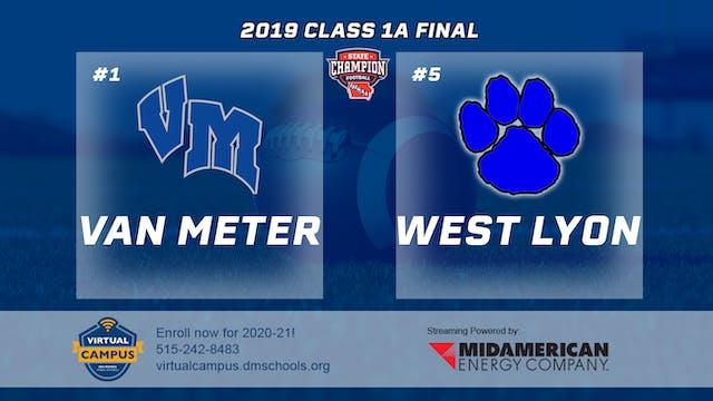 2019 Football 1A Final - #1 Van Meter...