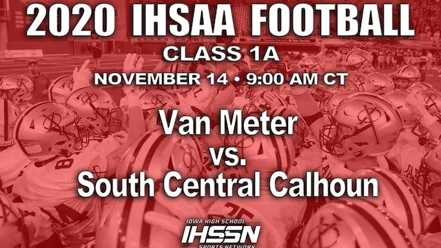 Van Meter 20 vs South Central Calhoun 12 - 1A SEMI FINAL