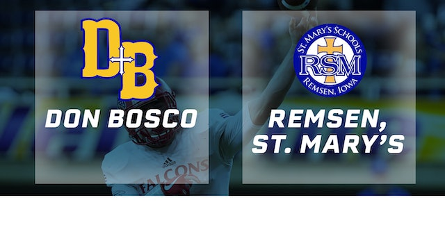 2017 Football 8-Player Final - Don Bosco, Gilbertville vs. Remsen, St. Mary's
