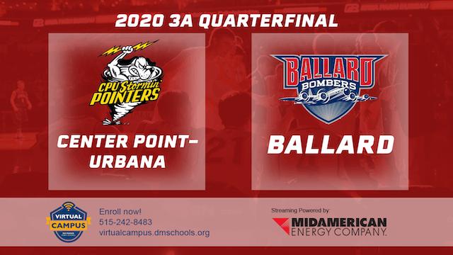 2020 3A Basketball Quarter Finals: Center Point-Urbana vs. Ballard