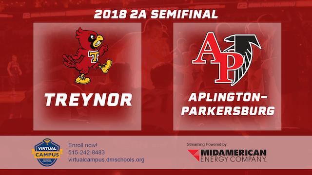 2018 Basketball Class 2A Semifinal (Treynor vs. Aplington-Parkersburg)
