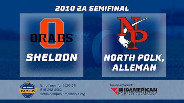 2010 Football 2A Semifinal - North Po...