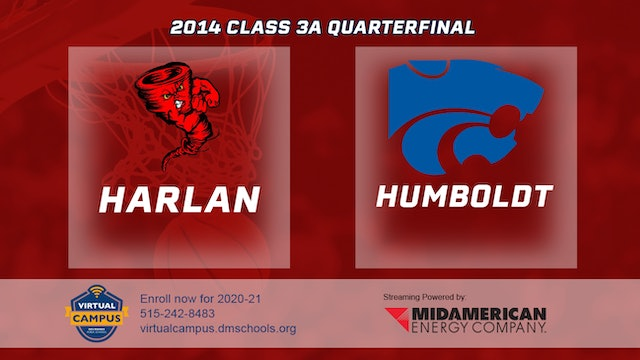 2014 Basketball 3A Quarterfinal - Harlan vs. Humboldt