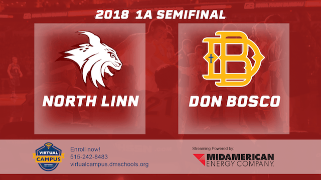 2018 Basketball Class 1A Semifinal - North Linn vs. Don Bosco, Gilbertville