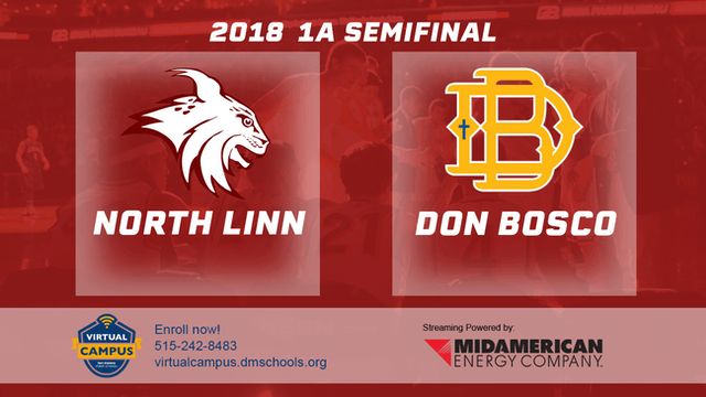 2018 1A Basketball Semi Finals: North Linn vs. Don Bosco, Gilbertville