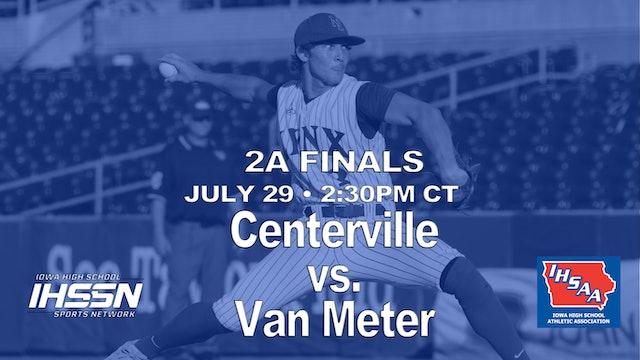 2021 2A Finals - Centerville vs. Van Meter