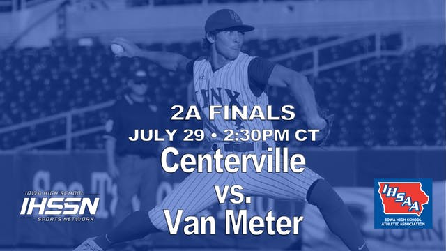 2021 2A Finals - Centerville vs. Van ...