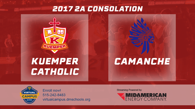 2017 2A Basketball Consolation: Kuemper Catholic, Carroll vs. Camanche