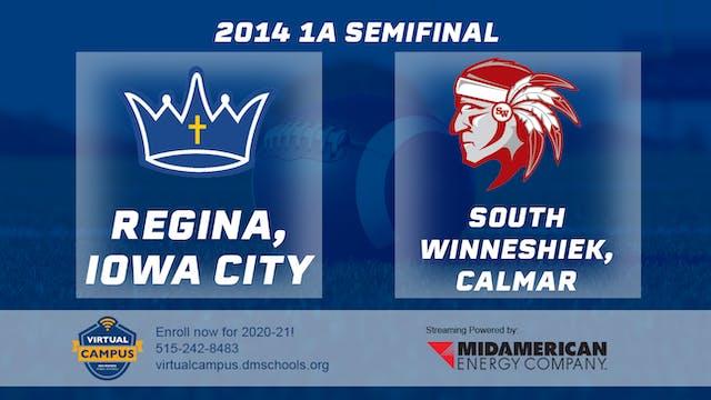 2014 Football 1A Semifinal - Regina, ...