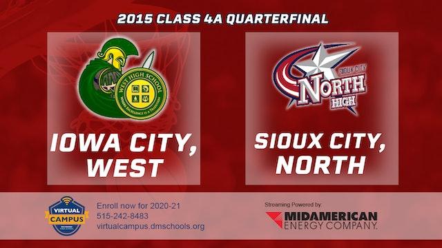 2015 4A Basketball Quarter Finals: Iowa City, West vs. Sioux City, North