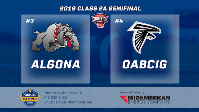 2019 Football 2A Semifinal - #4 OABCIG vs. #3 Algona