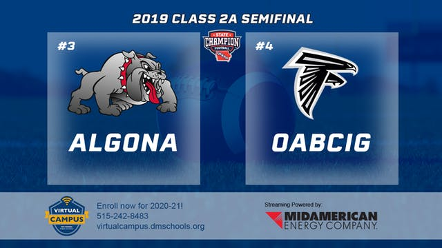 2019 Football 2A Semifinal - #4 OABCI...
