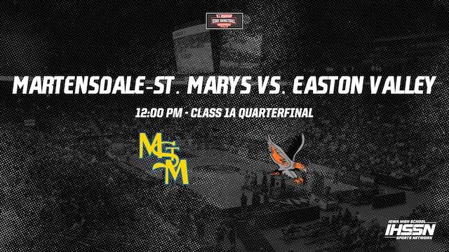 IHSAA 1A Basketball Quarter Finals: Martensdale-St. Marys vs. Easton Valley