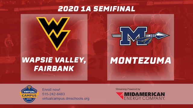 2020 Basketball 1A Semifinal - Wapsie Valley, Fairbank vs. Montezuma 2:00 pm