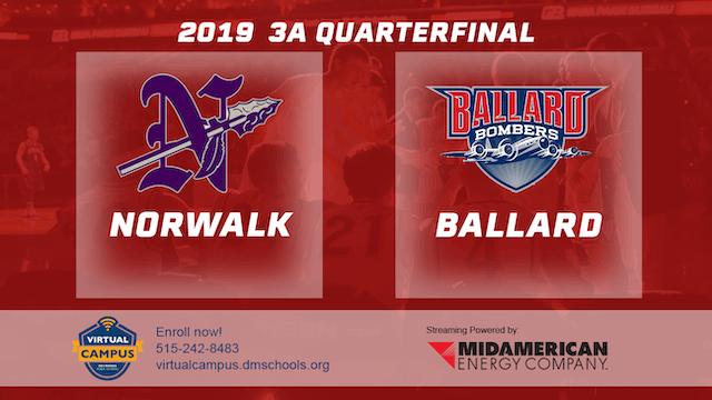 2019 Basketball 3A Quarterfinal - Norwalk vs. Ballard