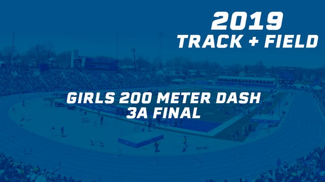 Girls 200 Meter Dash 3A Final