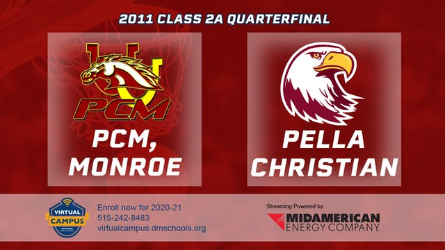 2011 Basketball 2A Quarterfinal - PCM...