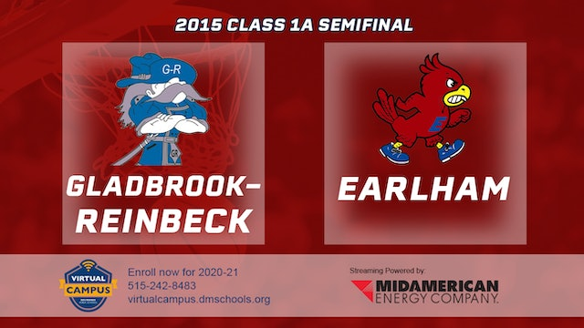 2015 Basketball Class 1A Semifinal Gladbrook-Reinbeck vs. Earlham