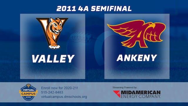 2011 4A Football Semi Finals: Valley,...