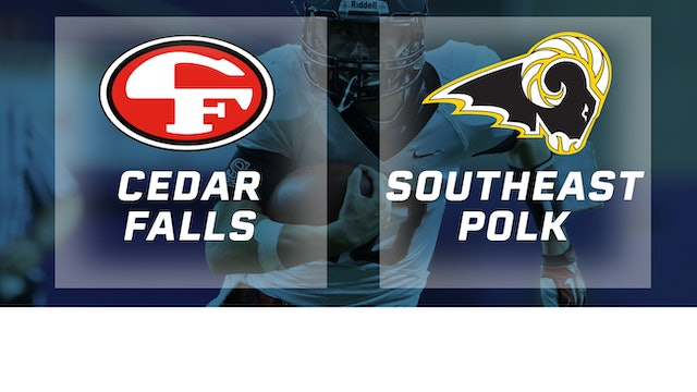2018 Football 4A Semifinal - Cedar Falls vs. Southeast Polk