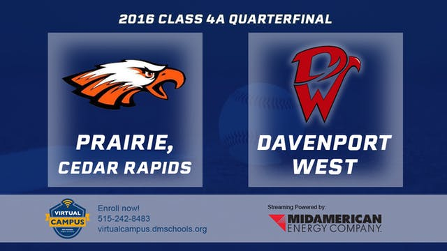2016 Baseball 4A Quarterfinal - Prair...