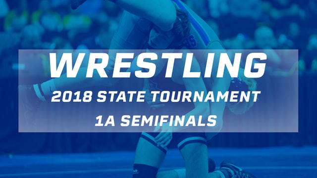 2018 Wrestling 1A Semifinals