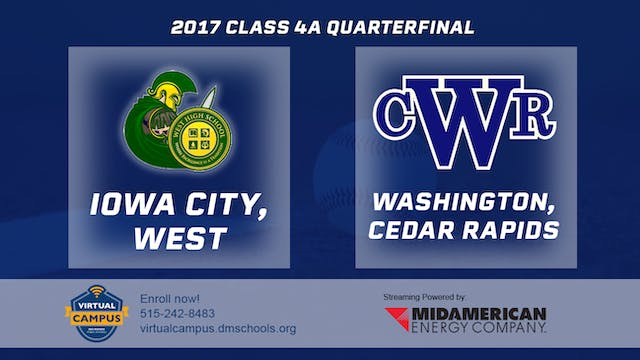 2017 Baseball 4A Quarterfinal - Iowa ...