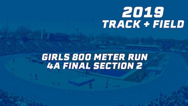 2019 4A Track & Field Girls Finals: 800 Meter Run, Section 2