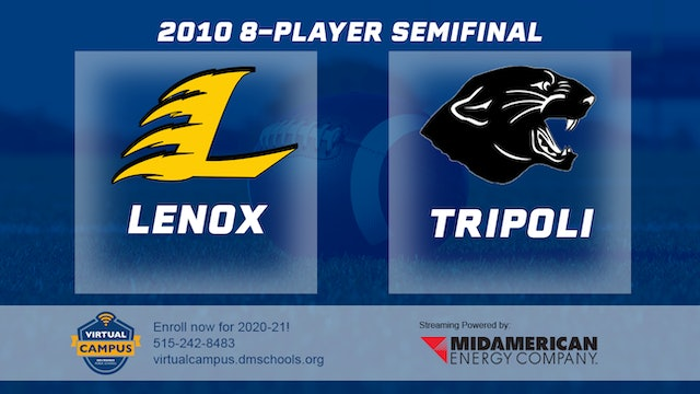 2010 Football 8-Player Semifinal - Lenox vs. Tripoli