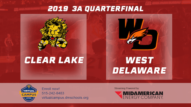 2019 Basketball 3A Quarterfinal - Clear Lake vs. West Delaware, Manchester