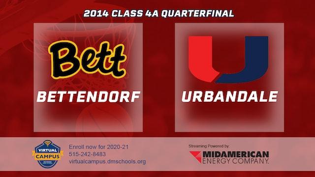 2014 Basketball 4A Quarterfinal - Bettendorf vs. Urbandale