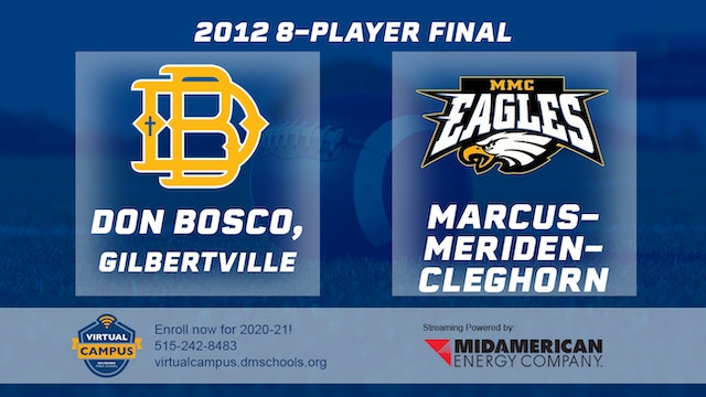 2012 Football 8-Player Final - Marcus-Meriden-Cleghorn vs. Don Bosco