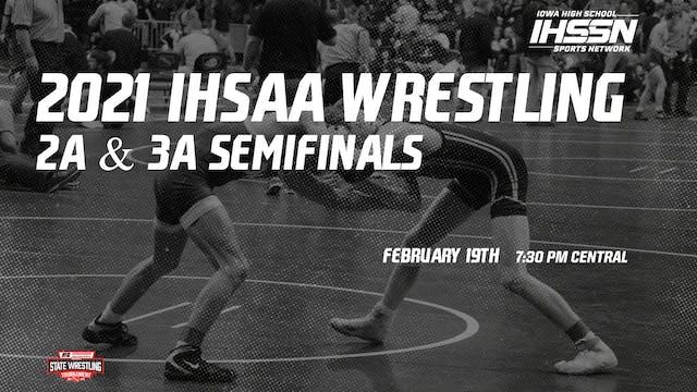 2021 2A/3A Wrestling Semi Finals