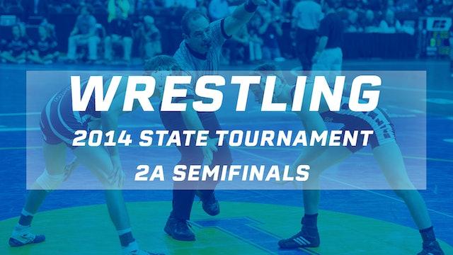 2014 Wrestling 2A Semifinals