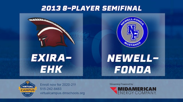 2013 Football 8-Player Semifinal - Exira-EHK vs. Newell-Fonda