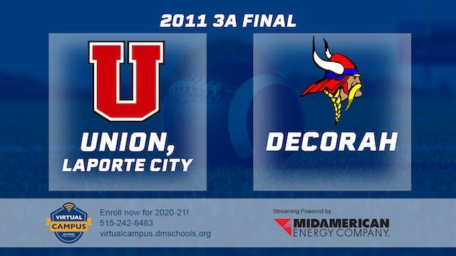2011 3A Football Finals: Union, LaPor...