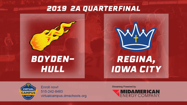 2019 Basketball 2A Quarterfinal - Boyden-Hull vs. Regina, Iowa City