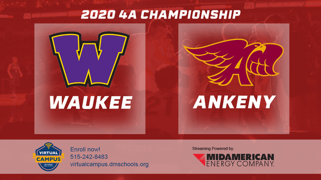 2020 Basketball 4A Championship Highlights (Ankeny | Waukee)