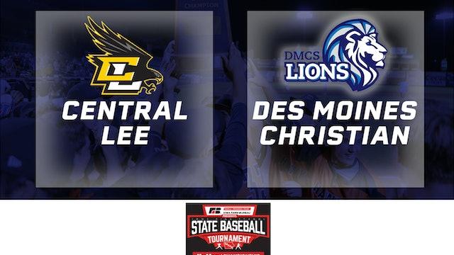 2019 Baseball 2A Quarterfinal - Central Lee, Donnellson vs. Des Moines Christian